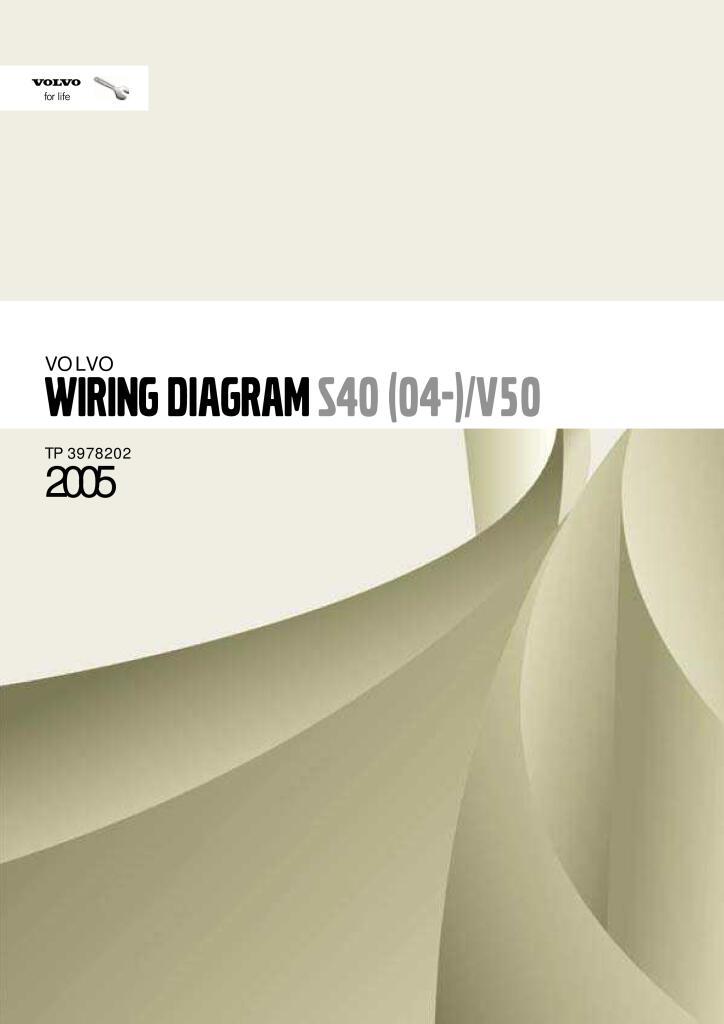 2005 Volvo Models S40 V50 Wiring Diagrams Service Manual