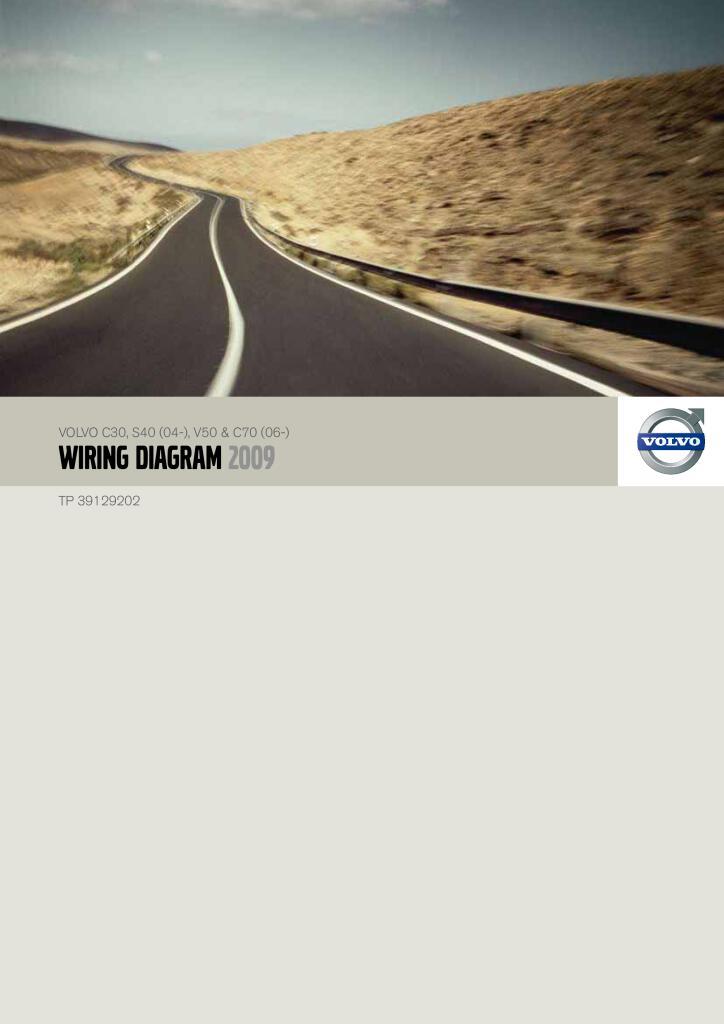 2009 Volvo C30 S40 V50 C70 Wiring Diagram Service Manual