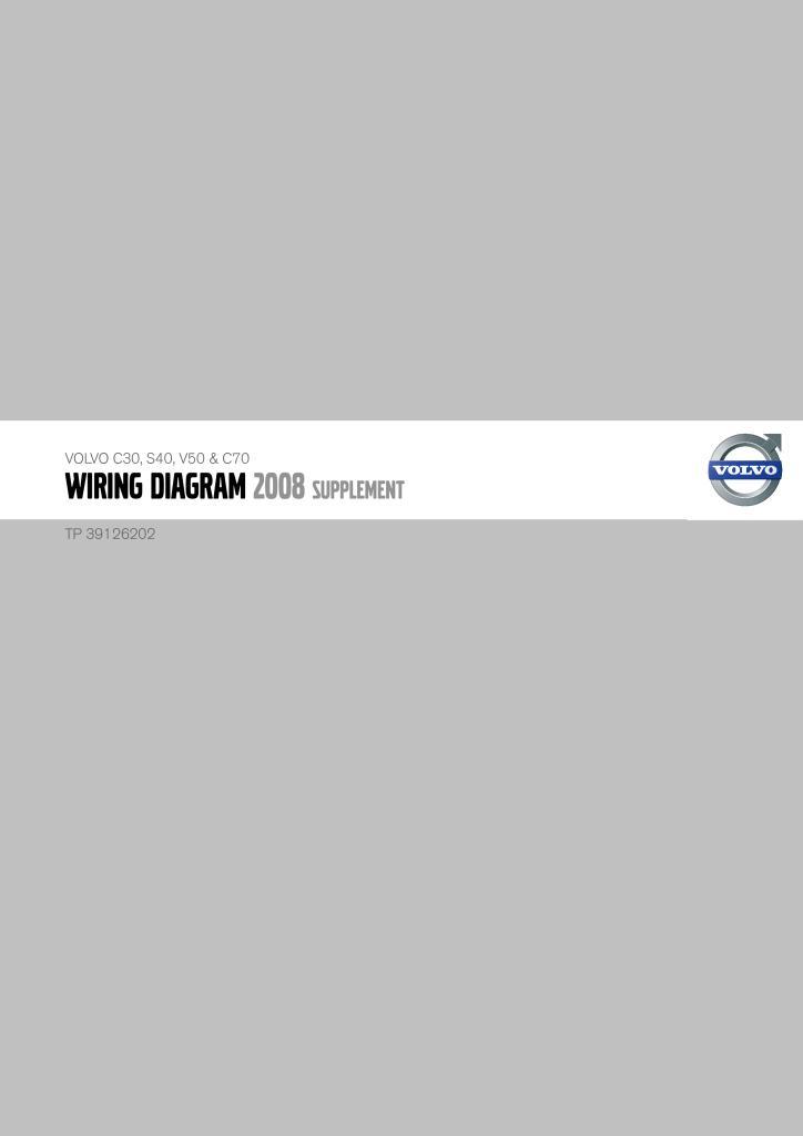 2008 Volvo C30 S40 V50 C70 Wiring Diagram Supplement Pdf